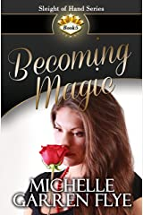 Becoming Magic (Sleight of Hand Book 5) Kindle Edition