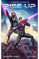 Rise Up: A Space Adventure Legend (Gateway to the Galaxy Book 5) Kindle Edition