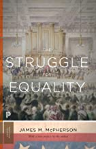 The Struggle for Equality: Abolitionists and the Negro in the Civil War and Reconstruction - Updated Edition (Princeton Classics)