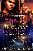 That Bona Fide Hood Love: Kaseem and Kasslyn (Standalone)