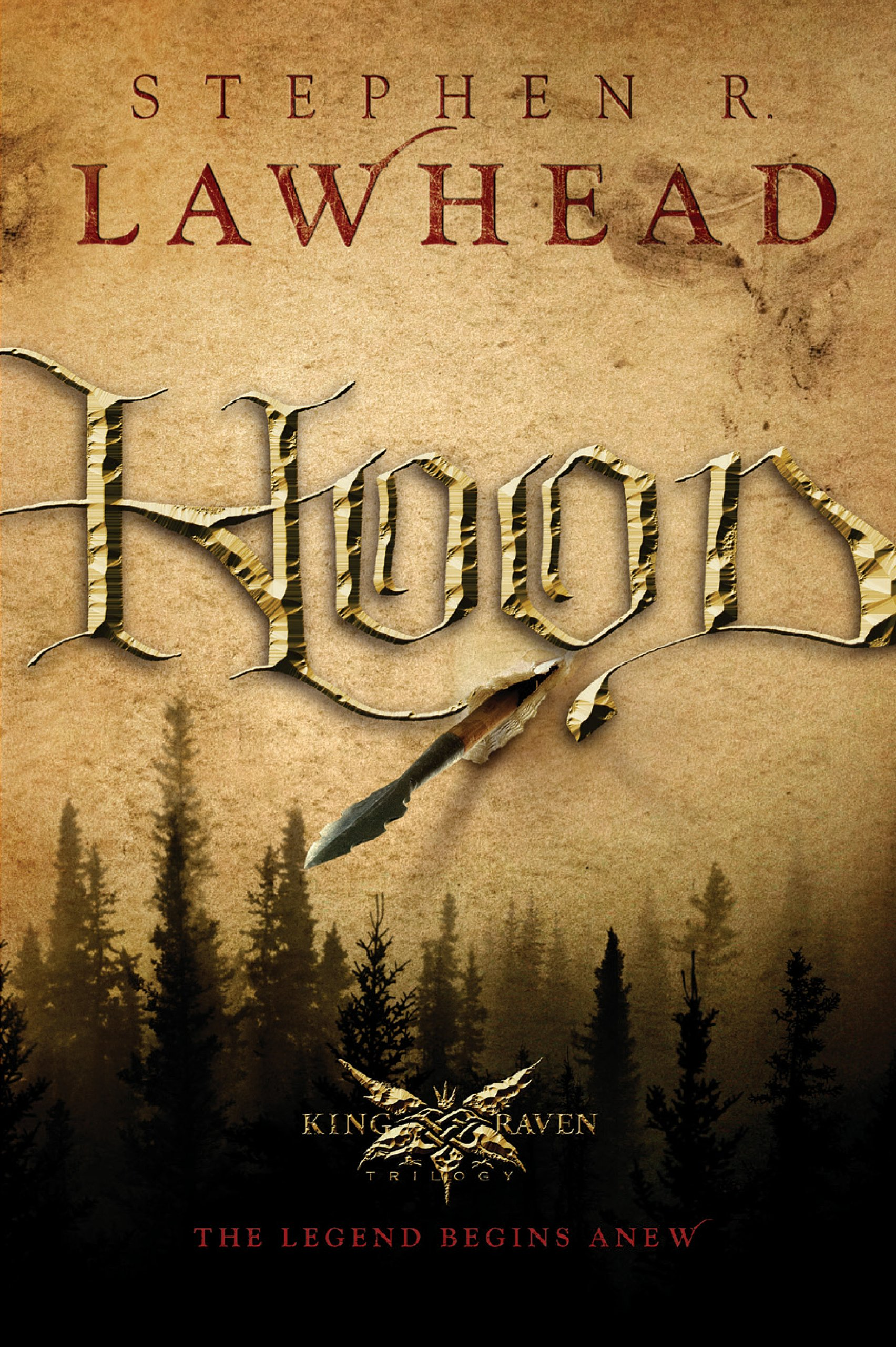 Hood (The King Raven Trilogy Book 1)