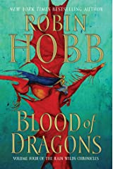 Blood of Dragons: Volume Four of the Rain Wilds Chronicles Kindle Edition