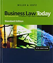 Business Law Today: Text & Summarized Cases: E-Commerce, Legal, Ethical, and Global Environment: Standard Edition (Available Titles CengageNOW)