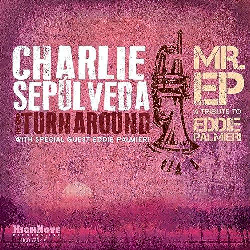 Mr. EP - A Tribute to Eddie Palmieri