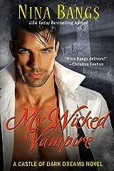 My Wicked Vampire (Castle of Dark Dreams) Kindle Edition