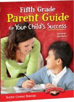 Fifth Grade Parent Guide for Your Child's Success