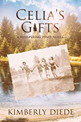 Celia's Gifts: A Whispering Pines Novel Kindle Edition