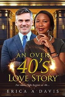An Over 40s Love Story (BWWM Romance  Book 1)