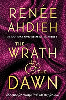 The Wrath & the Dawn (The Wrath and the Dawn Book 1)
