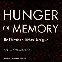 hunger of memory the education of richard rodriguez