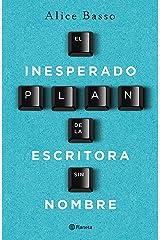 El inesperado plan de la escritora sin nombre (Fuera de colección) (Spanish Edition) Formato Kindle