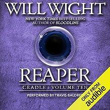 Reaper: Cradle, Book 10