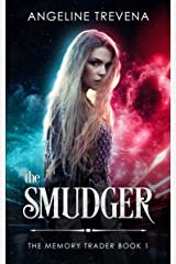 The Smudger (The Memory Trader Book 1) Kindle Edition