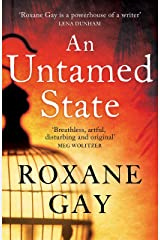 An Untamed State Kindle Edition