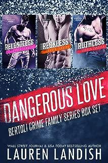 Dangerous Love: Bertoli Crime Family Box Set