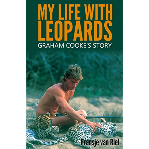 1eac9382d6 My Life with Leopards  Graham Cooke s Story