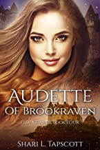 Audette of Brookraven (The Eldentimber Series Book 4)