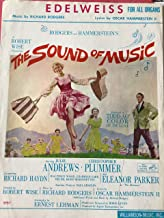 EDELWEISS for ALL ORGANS Music by Richard Rodgers Lyrics by Oscar Hammerstein 2 THE SOUND OF MUSIC a Robert Wise Production Starring Julie Andrews Christopher Plummer