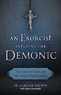 Exorcist Explains the Demonic
