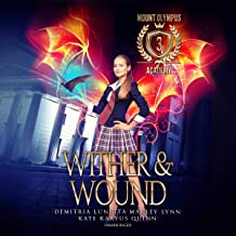 Wither & Wound: Mount Olympus Academy, Book 3