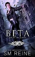 Beta: An Urban Fantasy Novel (War of the Alphas Book 2)
