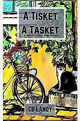 A Tisket A Tasket : (Nettie's Knit Shop Book 2) (Nettie's Knit Shop Mysteries) Kindle Edition