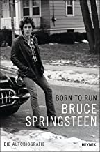 Born to Run: Die Autobiografie (German Edition)
