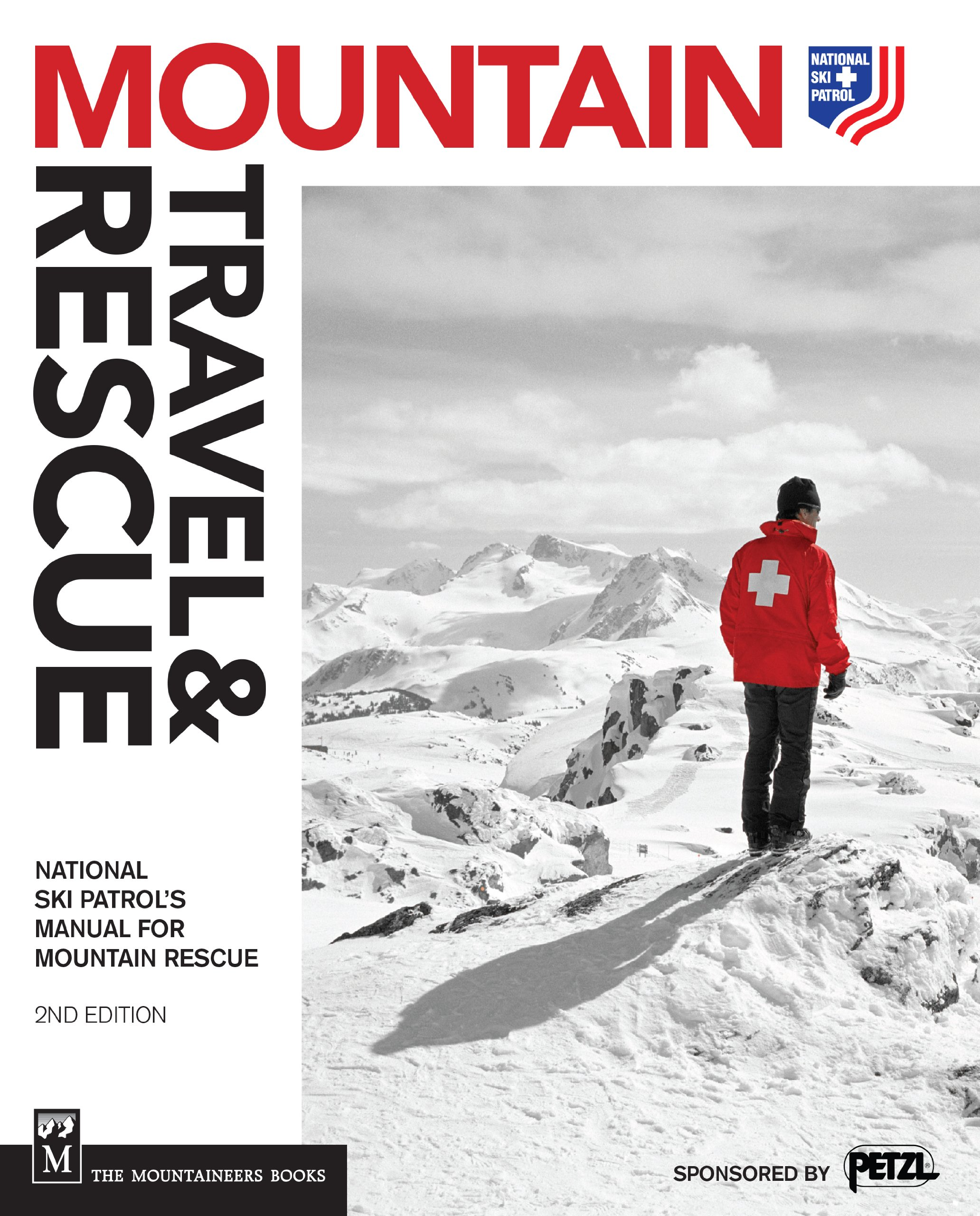 Download Mountain Travel & Rescue: National Ski Patrol's Manual for Mountain Rescue, 2nd Edition (English Edition)