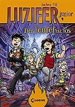 Luzifer junior 4 - Der Teufel ist los (German Edition)