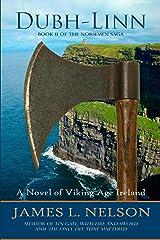 Dubh-linn: A Novel of Viking Age Ireland (The Norsemen Saga Book 2) Kindle Edition