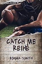 Catch me Reihe - Sammelband (German Edition)