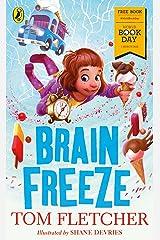 Brain Freeze: World Book Day 2018 Kindle Edition