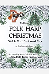 Traditional Folk Harp CHRISTMAS Vol. 1: Comfort and Joy: for the advancing beginner (Good Old Tunes Harp Music) Kindle Edition