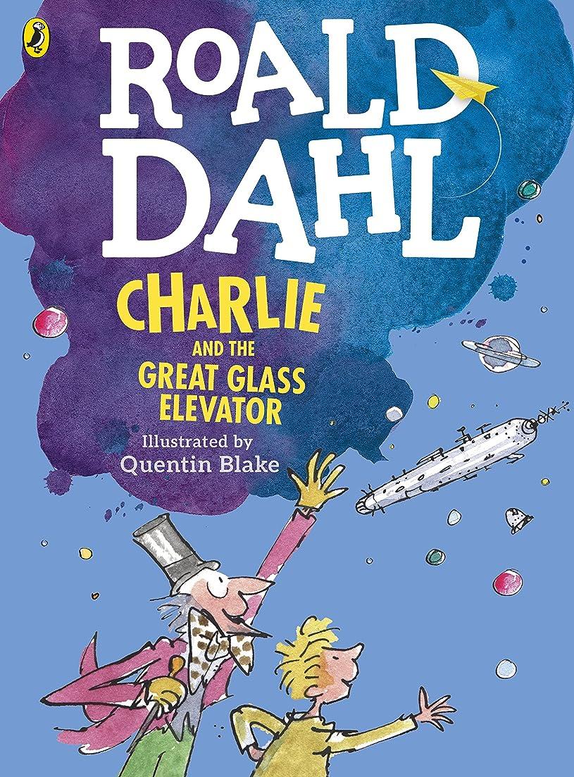 避けられない騒乱交じるCharlie and the Great Glass Elevator (colour edition) (English Edition)