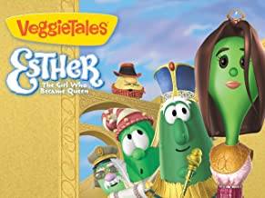 VeggieTales: Esther The Girl Who Would Be Queen