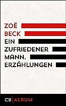 Ein zufriedener Mann. Erzählungen (German Edition)