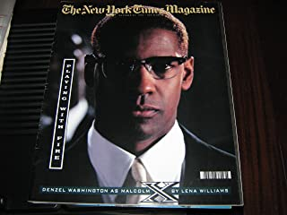 The New York Times Magazine (DENZEL WASHINGTON...AS MALCOLM X...Playing With Fire, October 25 , 1992)