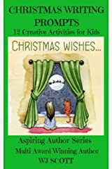 Christmas Writing Prompts: 12 Creative Activities for Kids (Aspiring Author Series Book 3) Kindle Edition