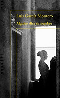 Alguien dice tu nombre (Spanish Edition)
