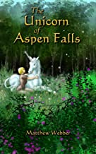 The Unicorn of Aspen Falls