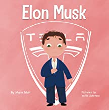 Elon Musk: A Kid's Book About Inventions (Mini Movers and Shakers 3)