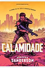 Calamidade: Série Executores - Volume 3 eBook Kindle