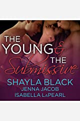 The Young and the Submissive: The Doms of Her Life, Book 2 Audible Audiobook