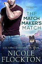 The Matchmaker's Match (Man's Best Friend Book 3)