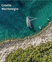 Croatia & Montenegro (Spectacular Places)