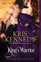 King's Warrior (Renegade Lords Book 1) Kindle Edition