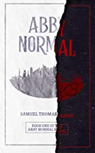 Abby Normal (The Abby Normal Series Book 1) (English Edition)