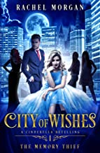 City of Wishes 1: The Memory Thief (English Edition)