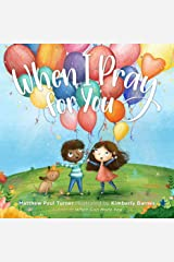 When I Pray for You Kindle Edition