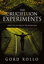 The Crucifixion Experiments